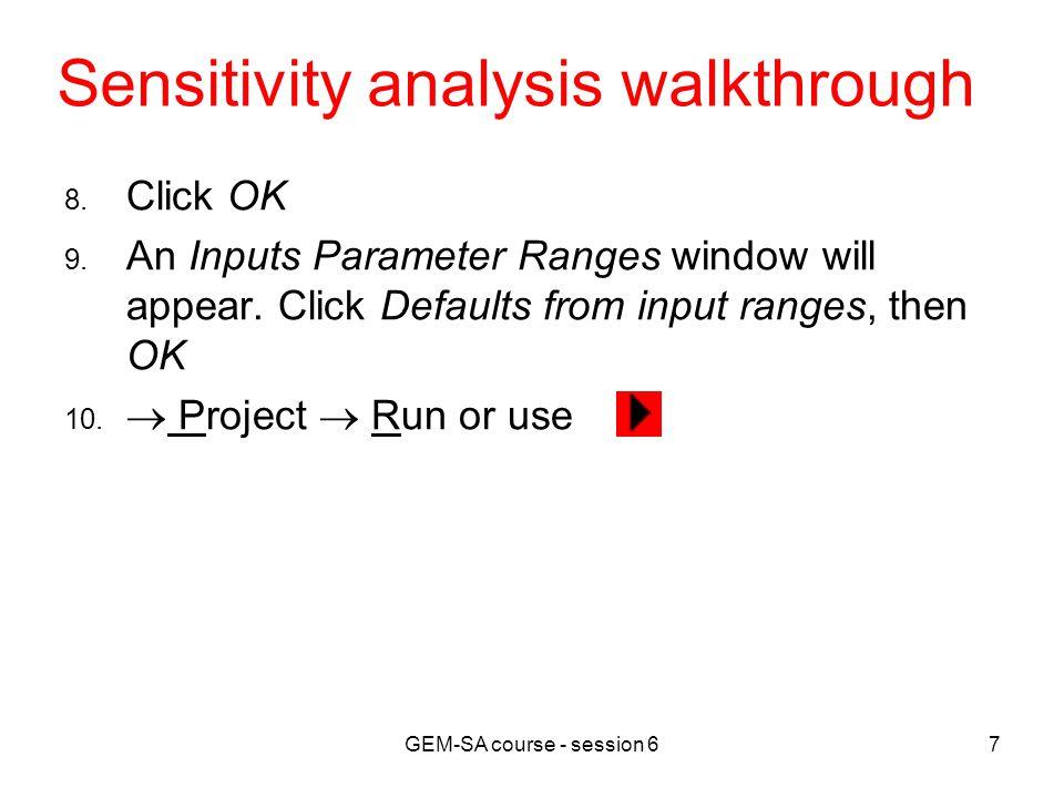 GEM-SA course - session 67 Sensitivity analysis walkthrough 8.