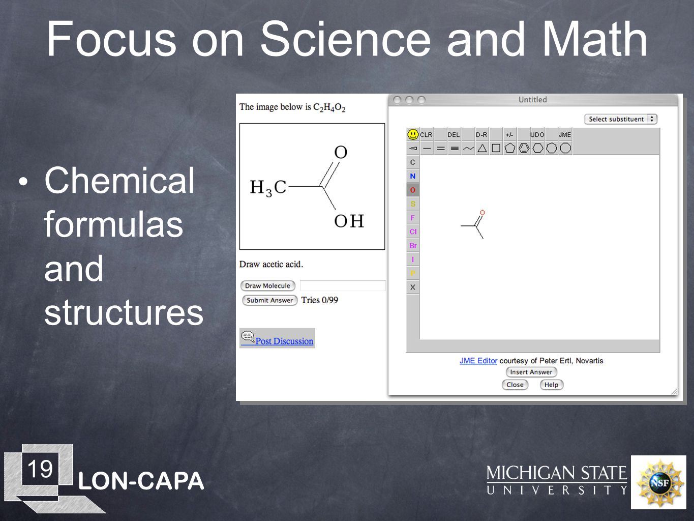 LON-CAPA 19 Focus on Science and Math Chemical formulas and structures