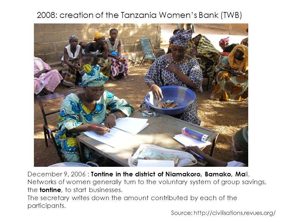 December 9, 2006 : Tontine in the district of Niamakoro, Bamako, Ma li. Networks of women generally turn to the voluntary system of group savings, the
