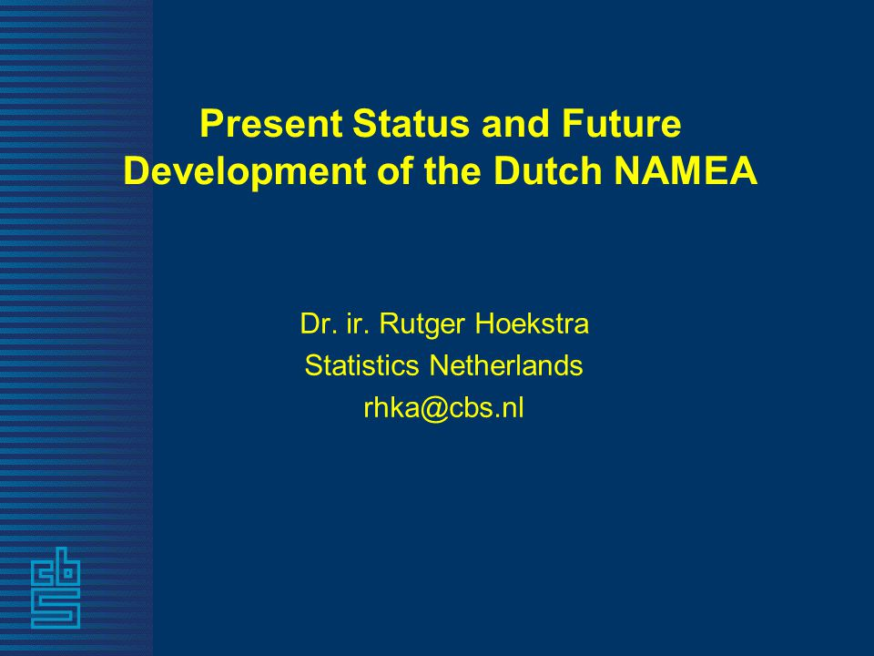 Present Status and Future Development of the Dutch NAMEA Dr.