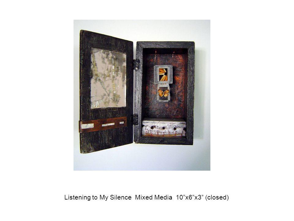 "Listening to My Silence Mixed Media 10""x6""x3"" (closed)"