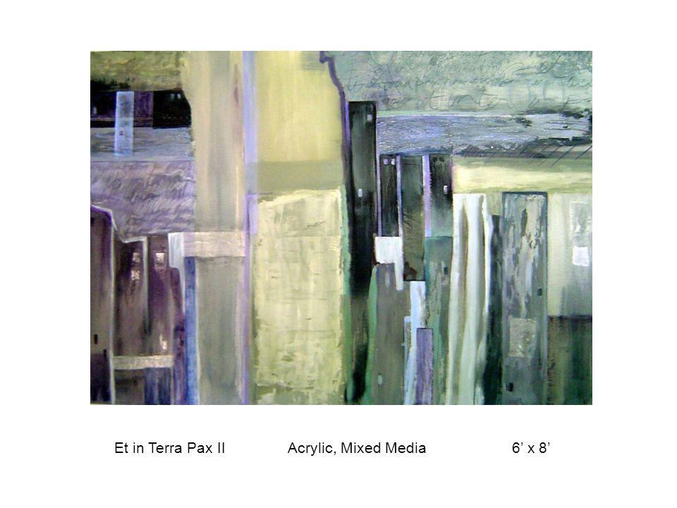 Et in Terra Pax II Acrylic, Mixed Media 6' x 8'
