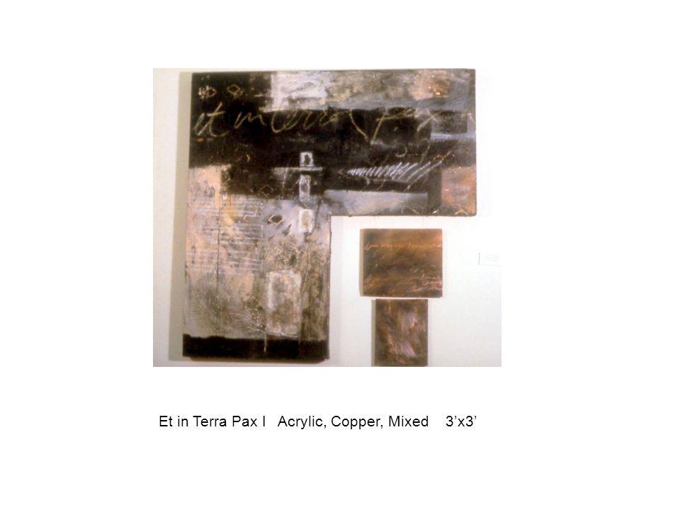 Et in Terra Pax I Acrylic, Copper, Mixed 3'x3'