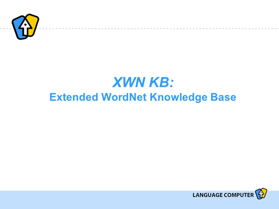 XWN KB: Extended WordNet Knowledge Base