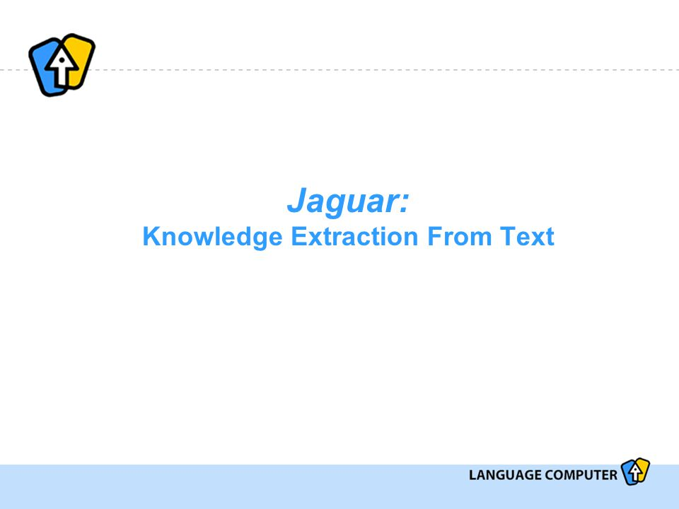 Jaguar: Knowledge Extraction From Text