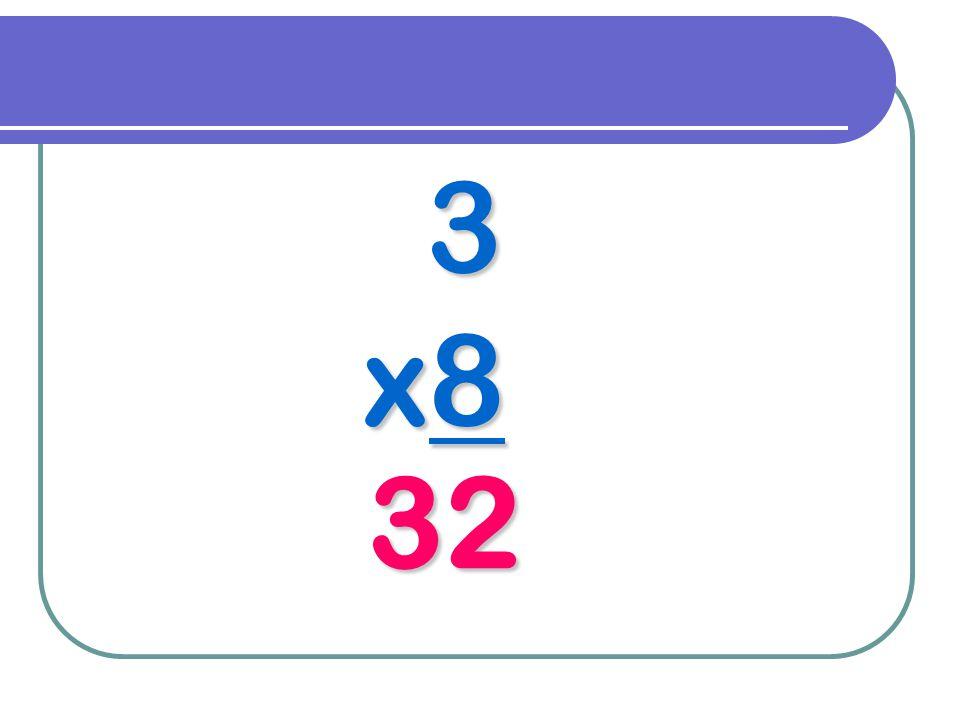 3 x8 32