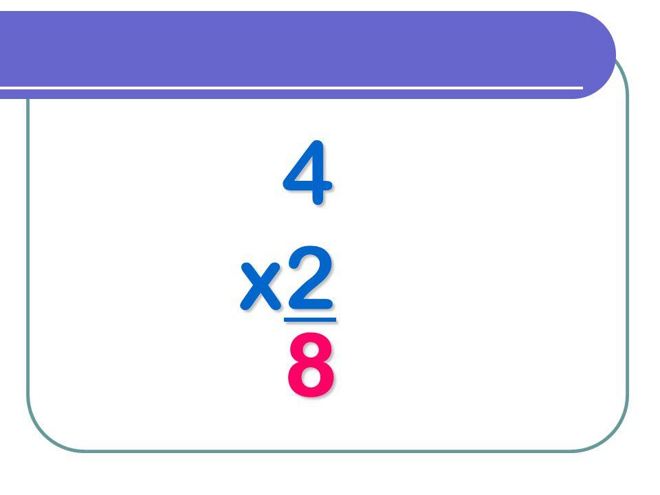 4 x2 8