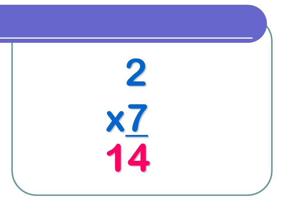 2 x7 14