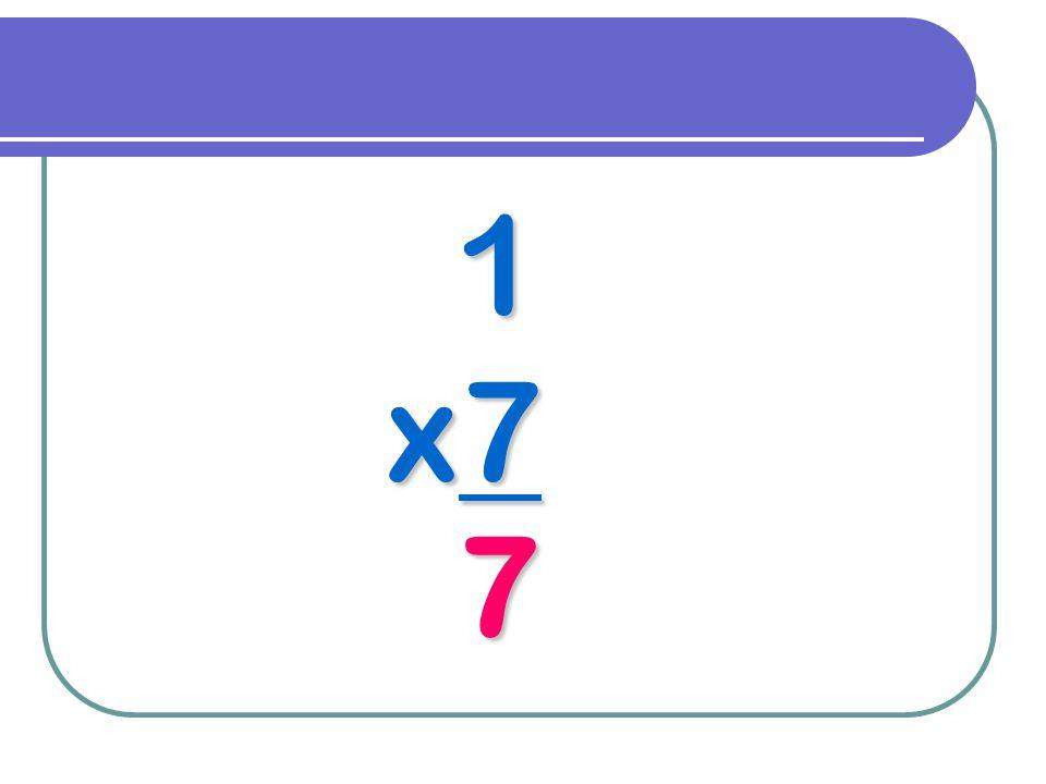 1 x7 7