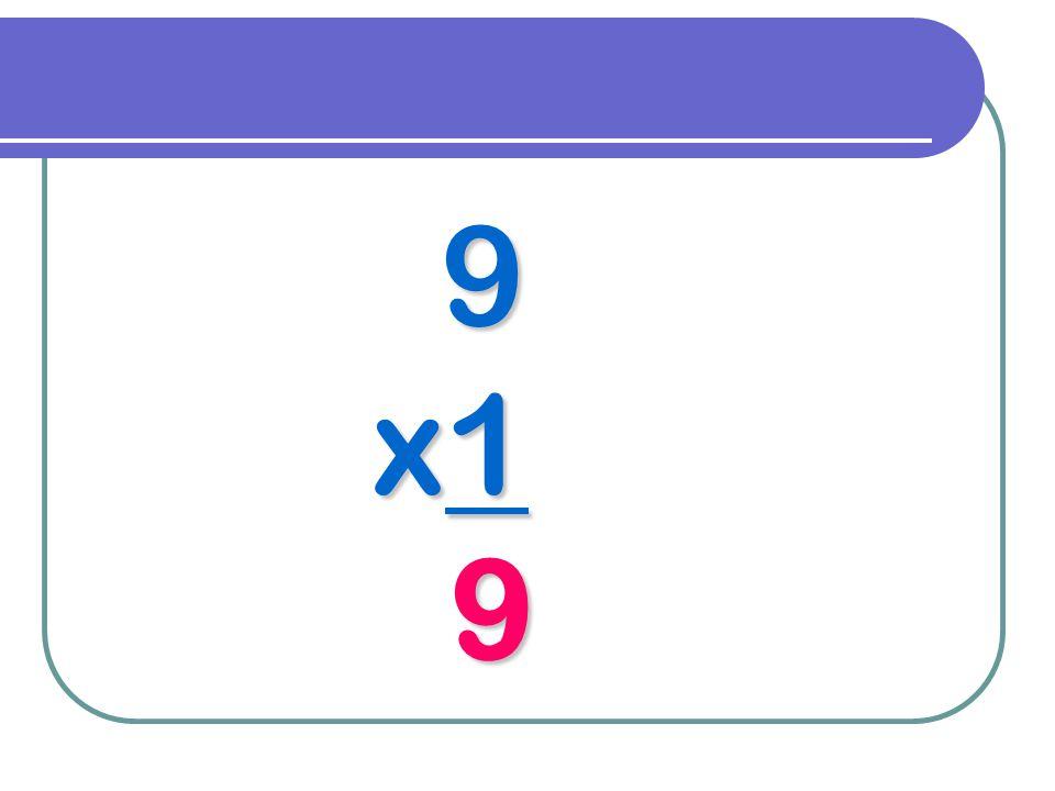 9 x1 9