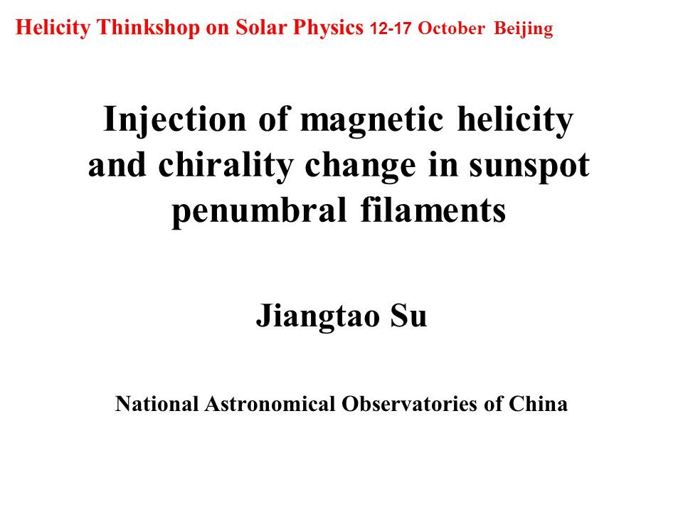 Outline Introduction: magnetic helicity injection (MHI) and solar activities; A initial study of relationships between MHI and major flares; MHI and chirality change of penumbral filaments in the magnetic polarity inversion line (PIL) region.