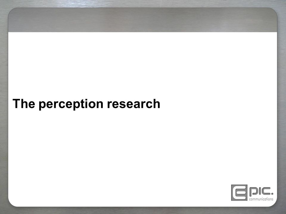The perception research