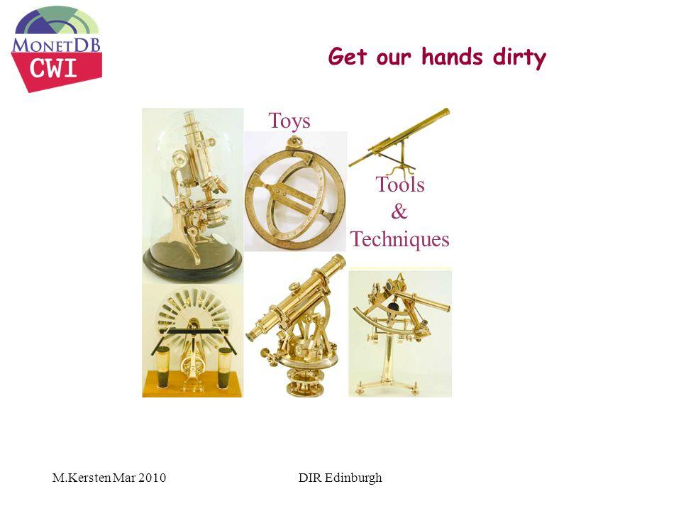 Get our hands dirty M.Kersten Mar 2010DIR Edinburgh Toys Tools & Techniques