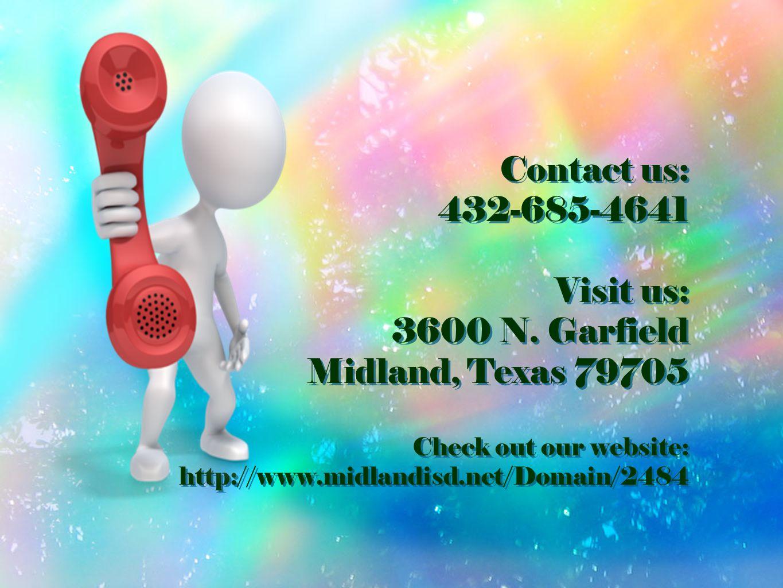 Contact us: 432-685-4641 Visit us: 3600 N.