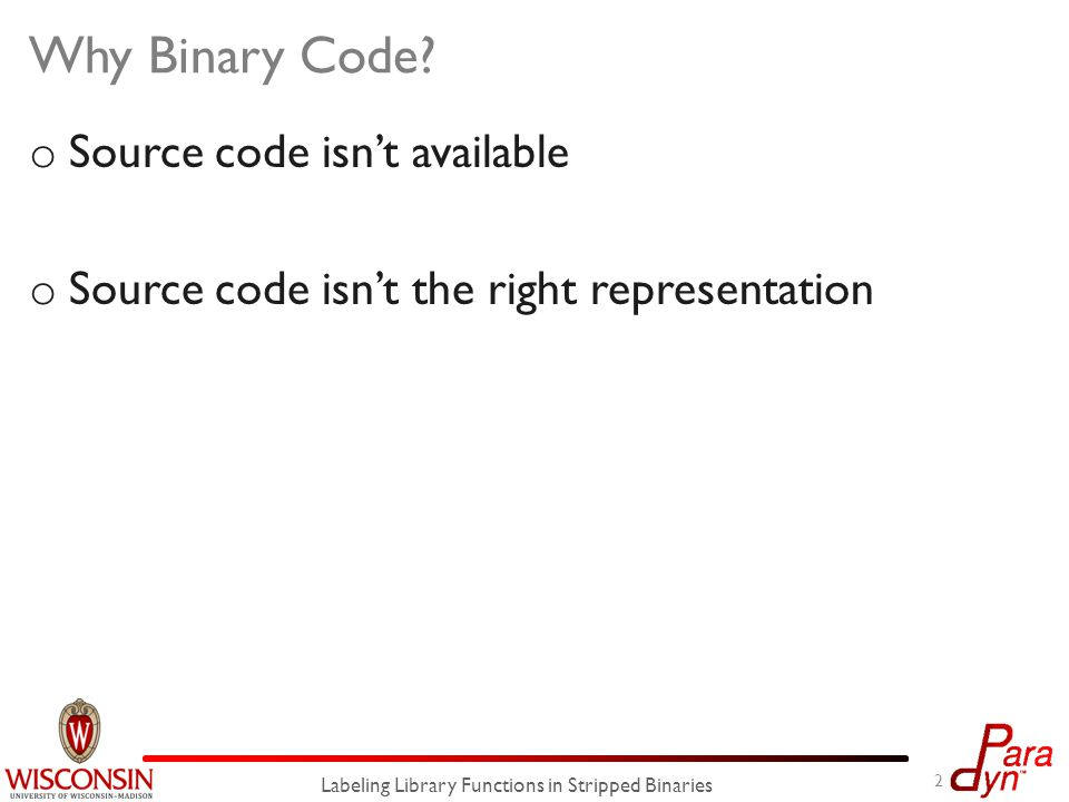 unstrip Building a Descriptor Database 13 Labeling Library Functions in Stripped Binaries Descriptor Database : mov %ebx, %edx mov %0x66,%eax mov $0x5,%ebx lea 0x4(%esp),%ecx int $0x80 … Locate wrapper functions Build semantic descriptors { }: accept { }: listen { }: getpid … glibc reference library glibc reference library