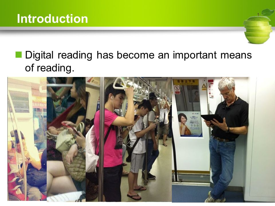 Introduction Digital reading has become an important means of reading.
