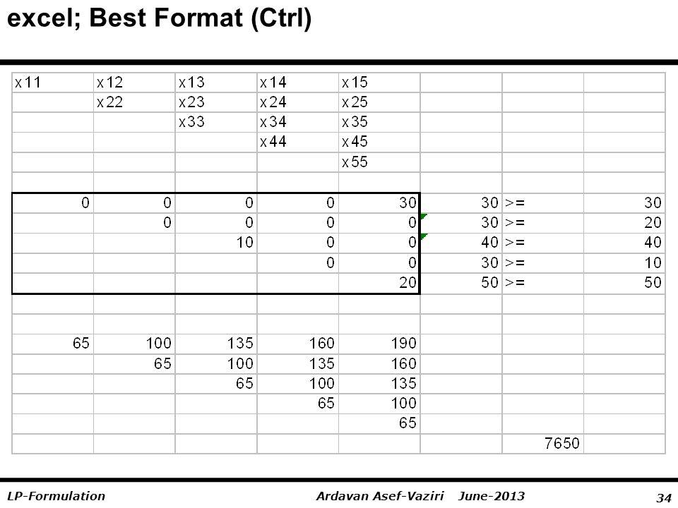 34 Ardavan Asef-Vaziri June-2013LP-Formulation excel; Best Format (Ctrl)