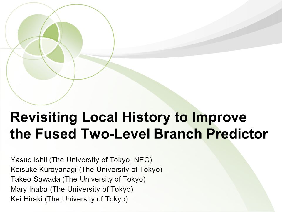 1. REVISITING LOCAL HISTORY Exploring the best configuration of LHT for today s branch predictors.