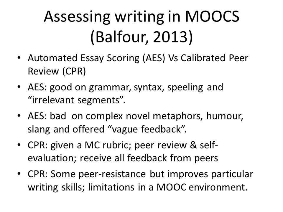 Balfour's Conclusions For both AES and CPR, the more unique or creative a piece of work is, then less likelihood of producing a good evaluation for the student.