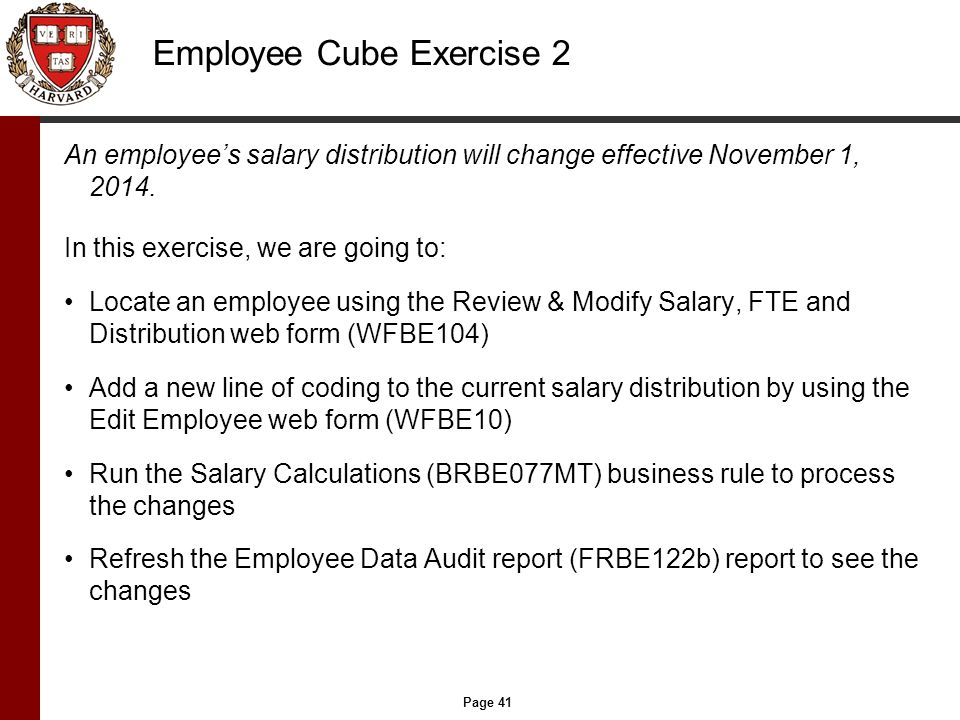 Page 41 Employee Cube Exercise 2 An employee's salary distribution will change effective November 1, 2014.