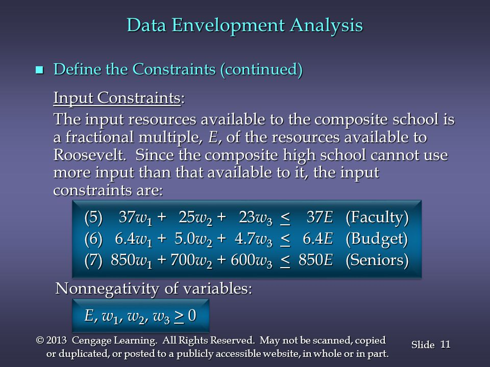 11 Slide © 2013 Cengage Learning. All Rights Reserved. May not be scanned, copied or duplicated, or posted to a publicly accessible website, in whole