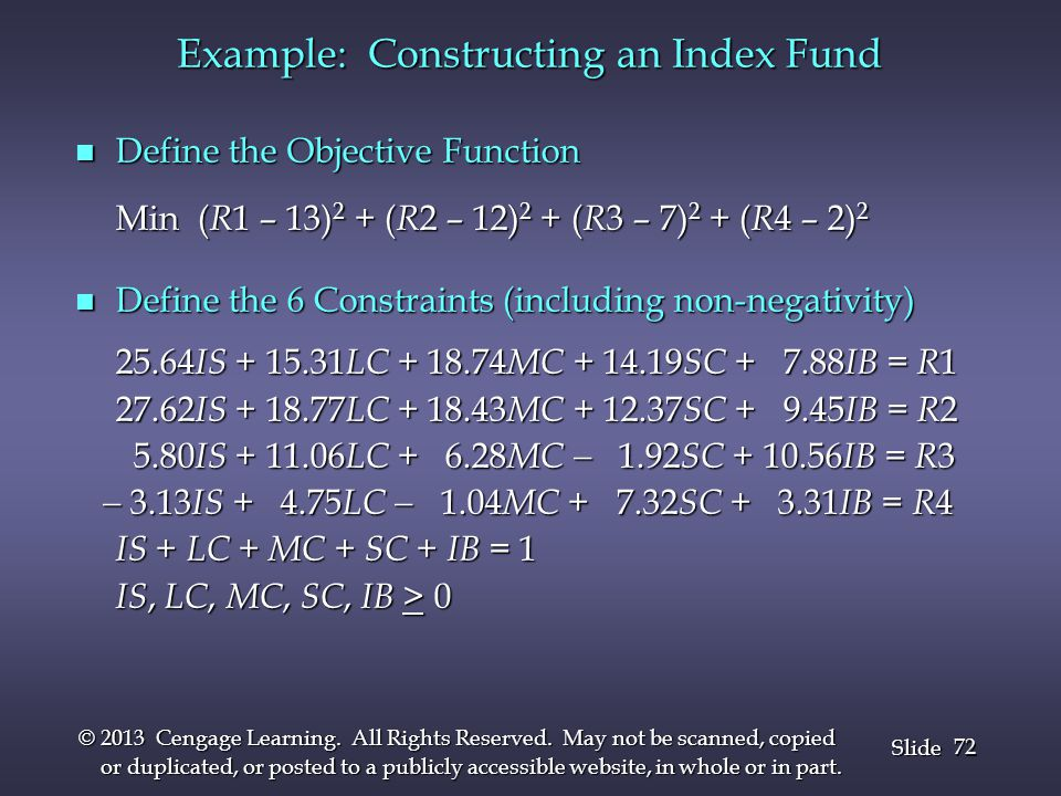 72 Slide © 2013 Cengage Learning. All Rights Reserved. May not be scanned, copied or duplicated, or posted to a publicly accessible website, in whole