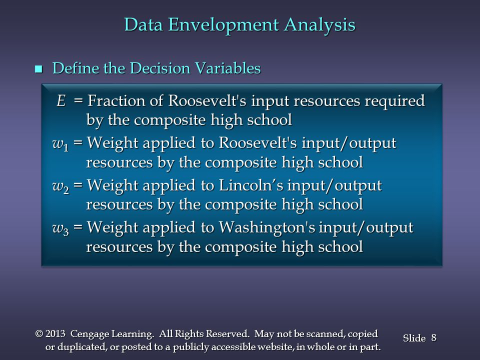8 8 Slide © 2013 Cengage Learning. All Rights Reserved. May not be scanned, copied or duplicated, or posted to a publicly accessible website, in whole