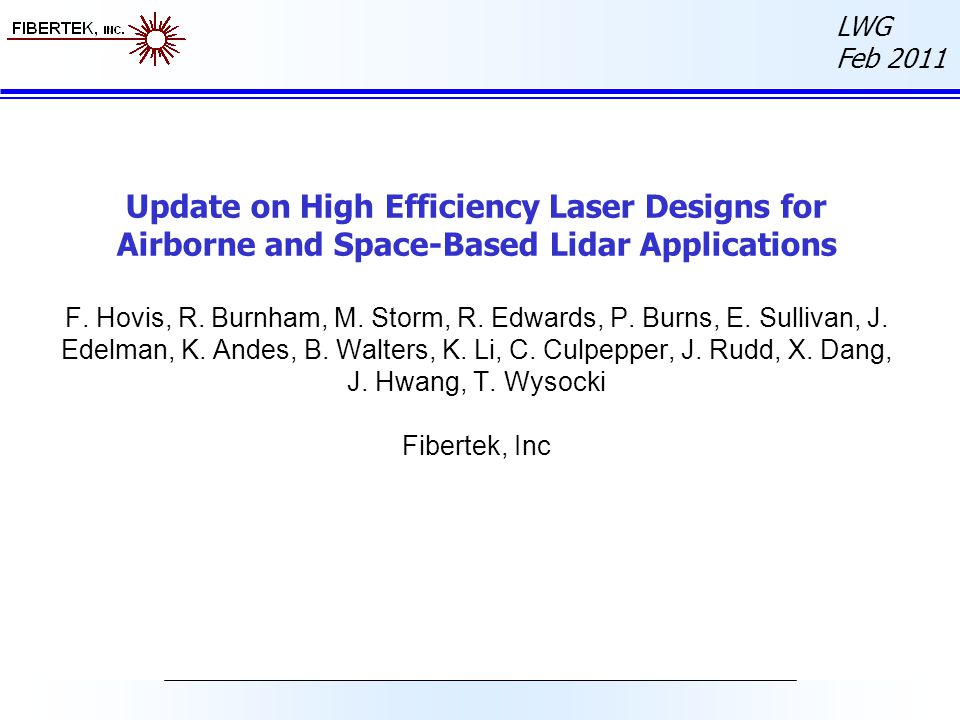 LWG Feb 2011 Update on High Efficiency Laser Designs for Airborne and Space-Based Lidar Applications F.