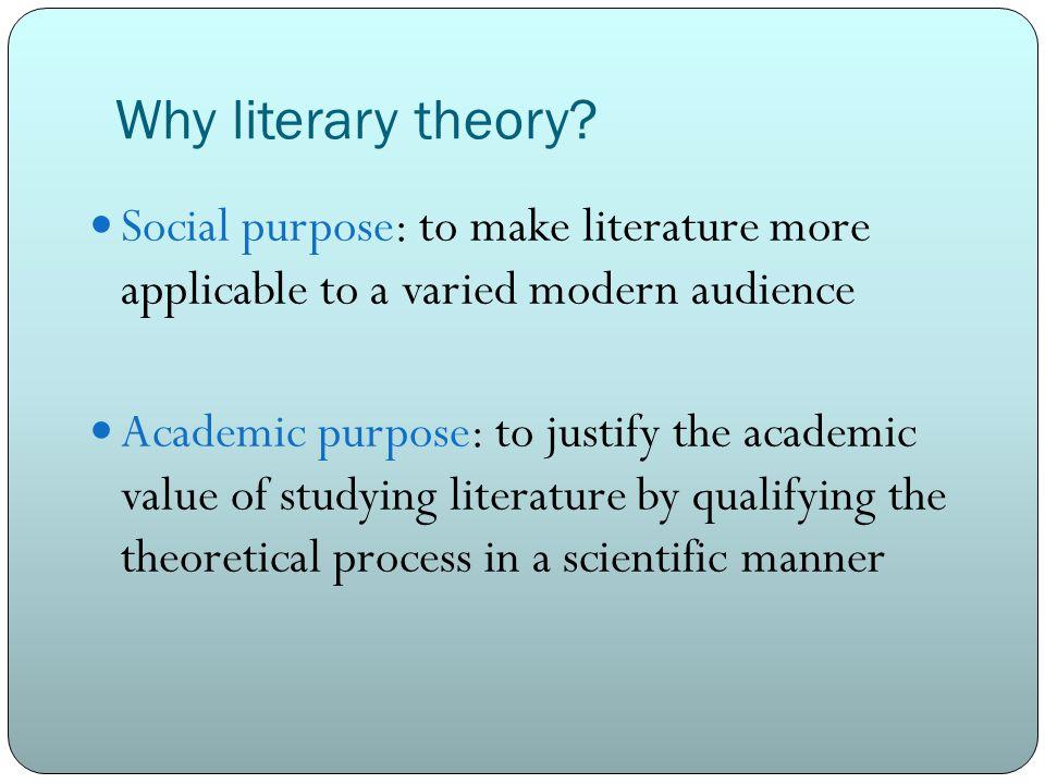 Why literary theory.