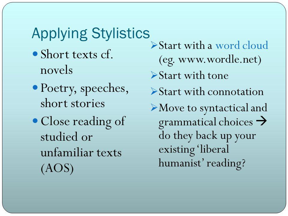 Applying Stylistics Short texts cf.