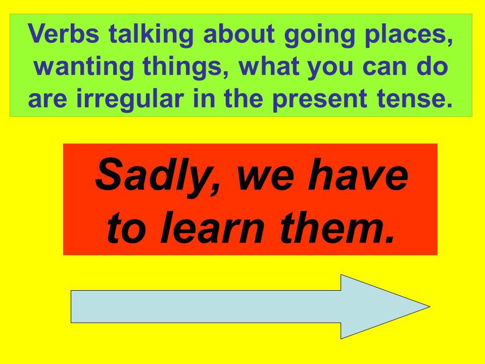 Verb Infinitives ending in 're': e.g.