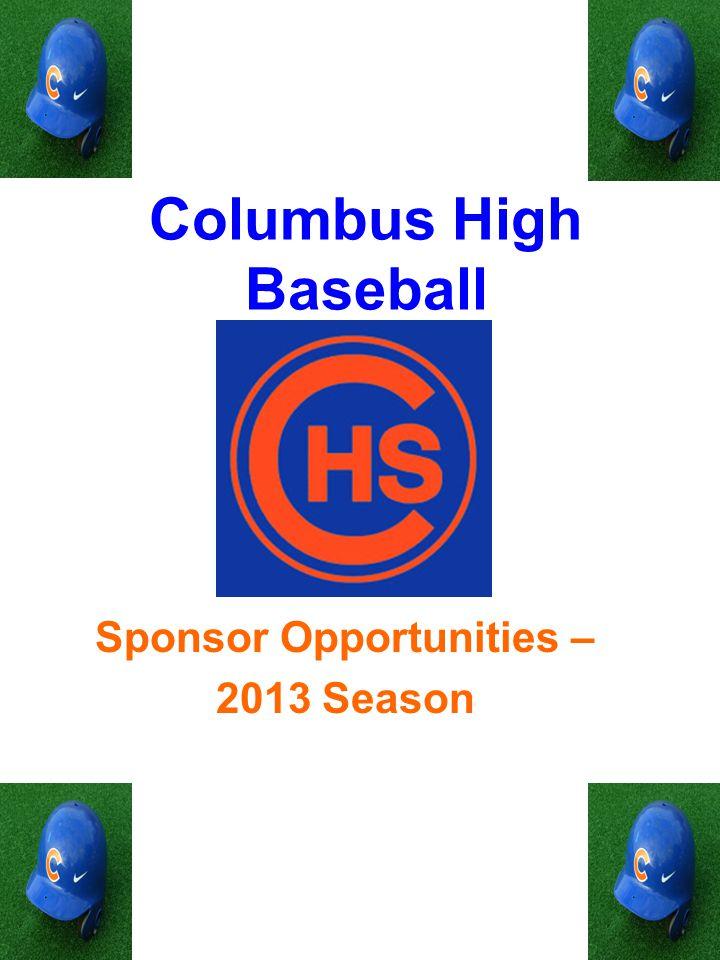 Columbus High Baseball Sponsor Opportunities – 2013 Season