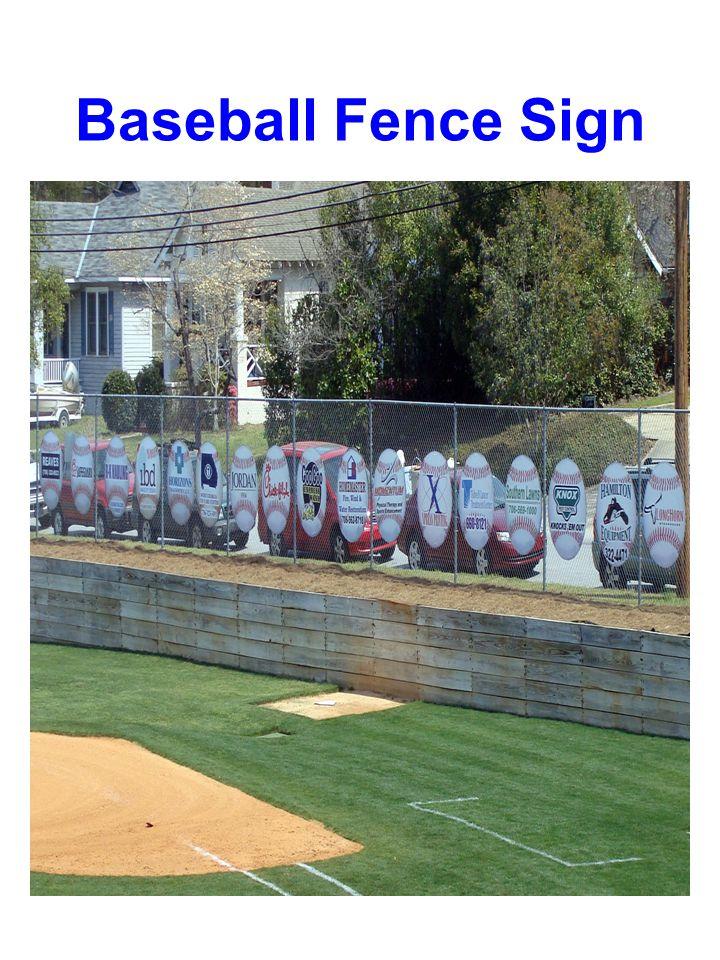 Baseball Fence Sign