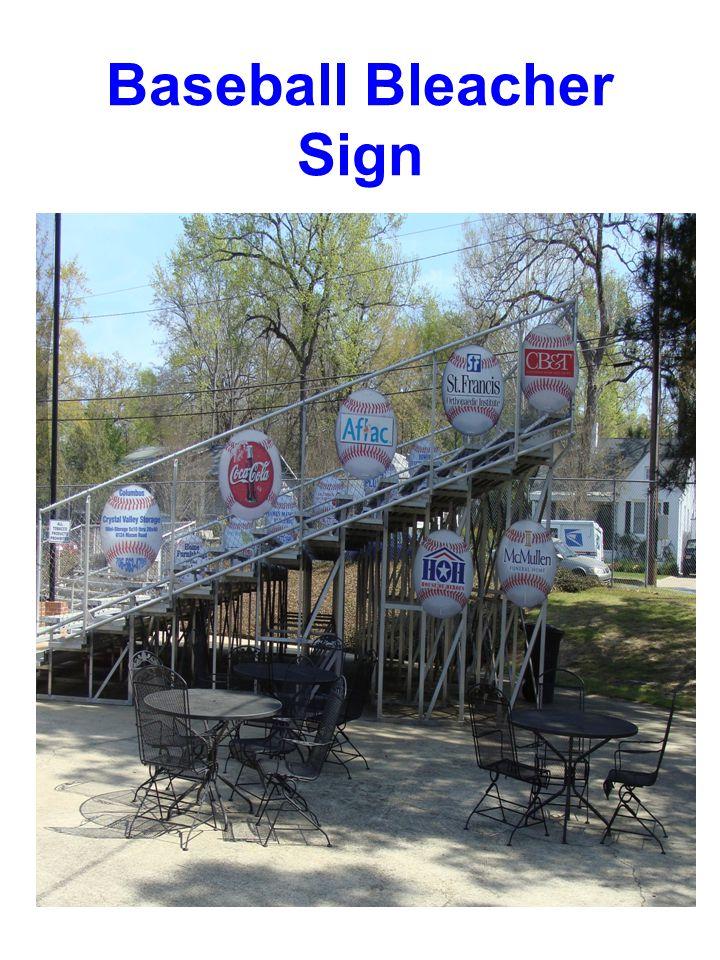 Baseball Bleacher Sign