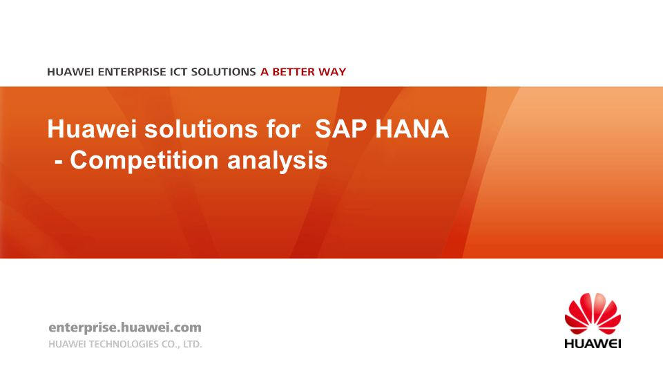Huawei solutions for SAP HANA - Competition analysis