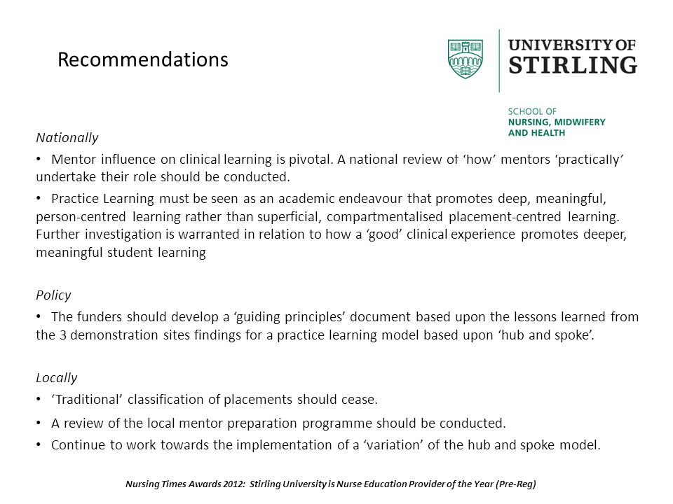 Recommendations Nationally Mentor influence on clinical learning is pivotal.