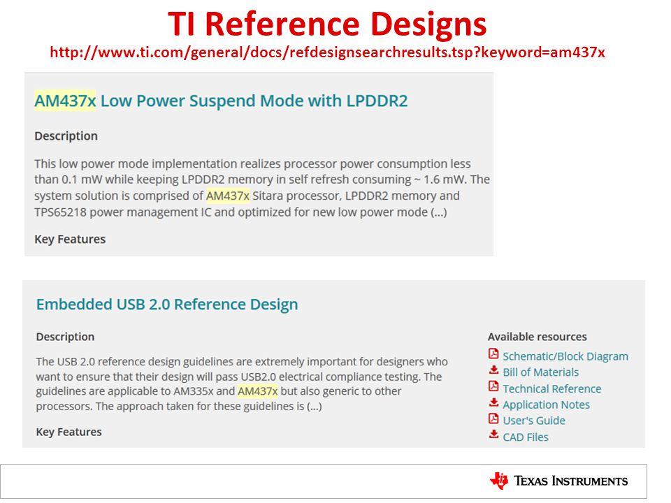 TI Reference Designs http://www.ti.com/general/docs/refdesignsearchresults.tsp?keyword=am437x