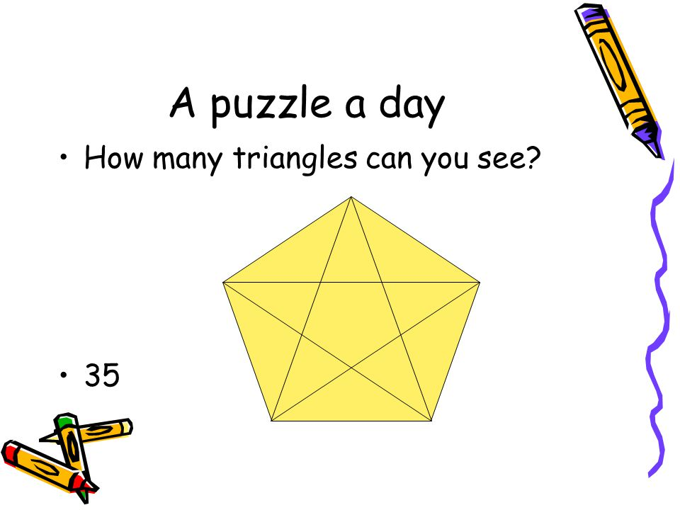 A puzzle a day How many triangles can you see? 35