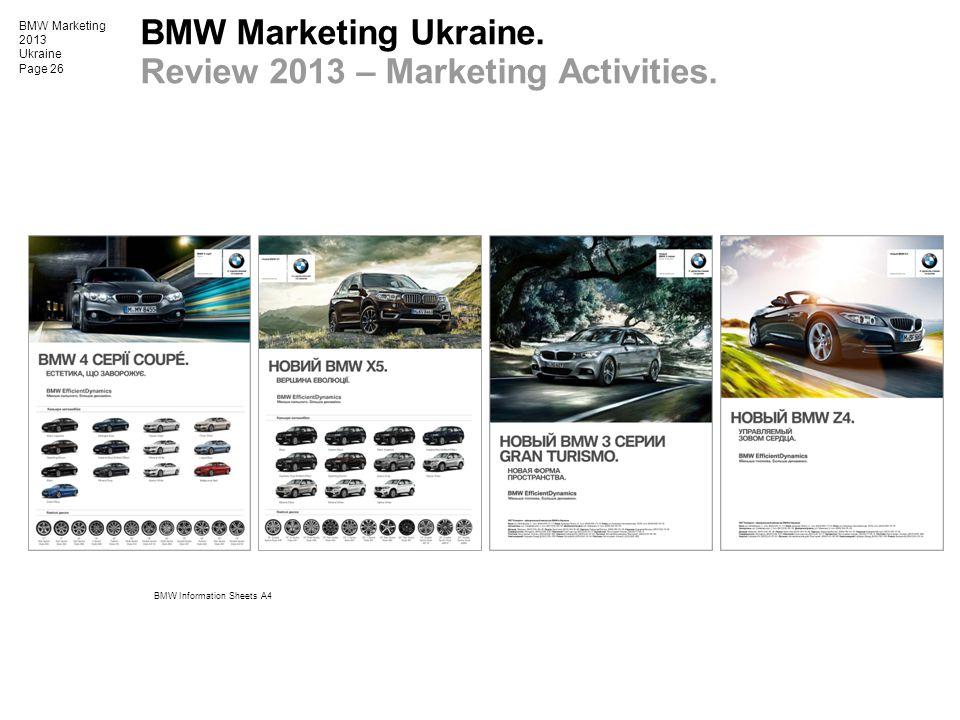 BMW Marketing 2013 Ukraine Page 26 BMW Information Sheets A4 BMW Marketing Ukraine. Review 2013 – Marketing Activities.