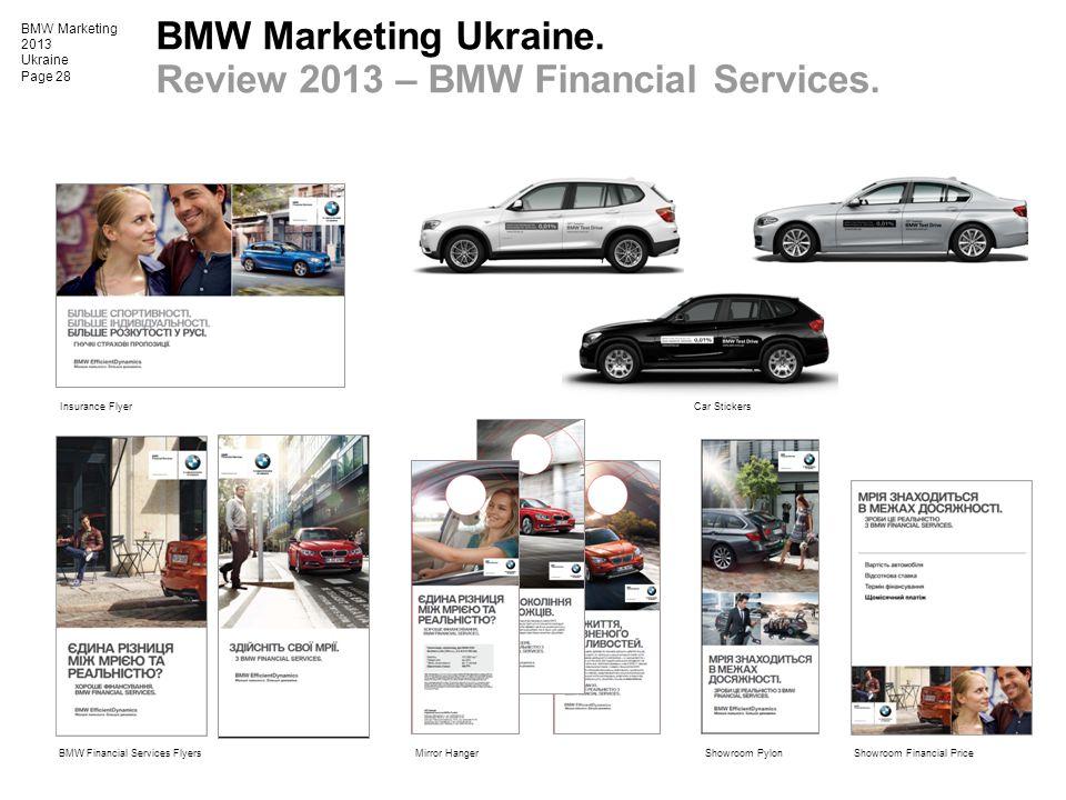 BMW Marketing 2013 Ukraine Page 28 Insurance Flyer Showroom PylonBMW Financial Services Flyers BMW Marketing Ukraine. Review 2013 – BMW Financial Serv