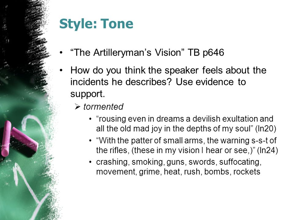 Style: Tone The Artilleryman's Vision TB p646 How do you think the speaker feels about the incidents he describes.