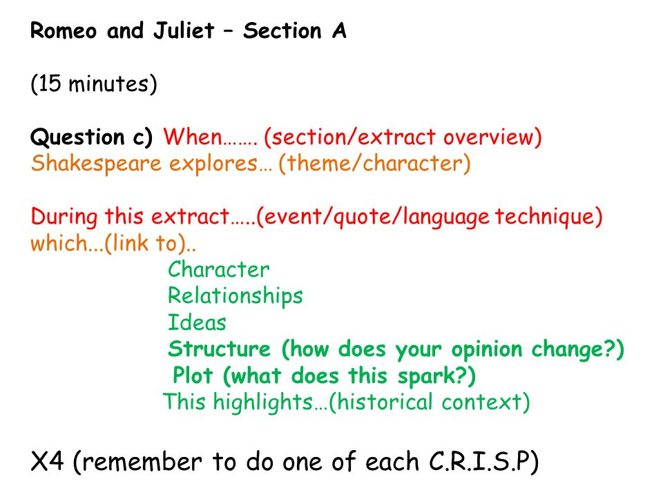 Romeo and Juliet – Section A (15 minutes) Question c) When…….