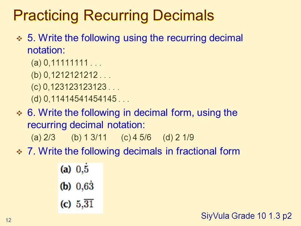 12 Practicing Recurring Decimals  5.