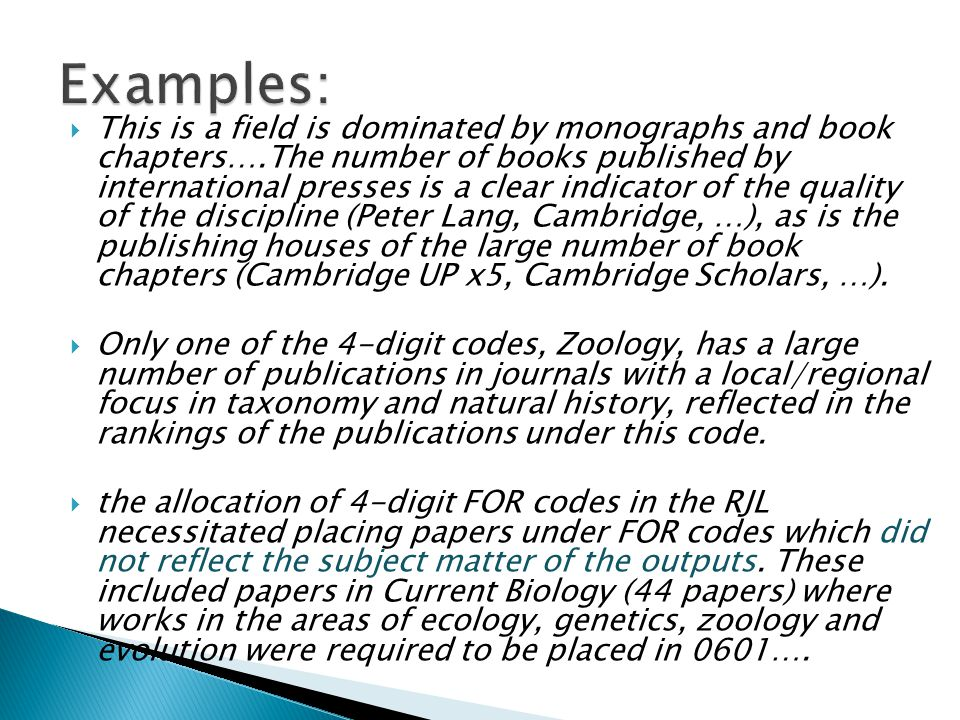  This is a field is dominated by monographs and book chapters….The number of books published by international presses is a clear indicator of the quality of the discipline (Peter Lang, Cambridge, …), as is the publishing houses of the large number of book chapters (Cambridge UP x5, Cambridge Scholars, …).