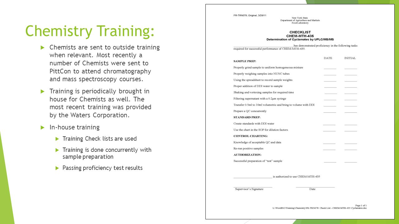 Chemistry Training:  Chemists are sent to outside training when relevant.