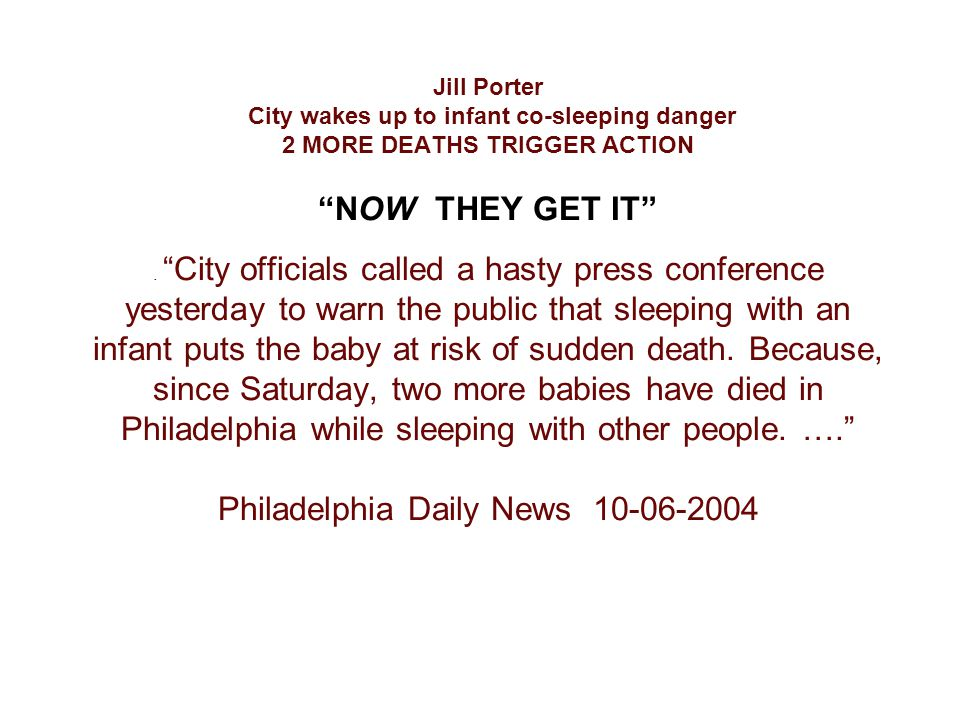 """Jill Porter City wakes up to infant co-sleeping danger 2 MORE DEATHS TRIGGER ACTION """"NOW THEY GET IT"""". """"City officials called a hasty press conference"""