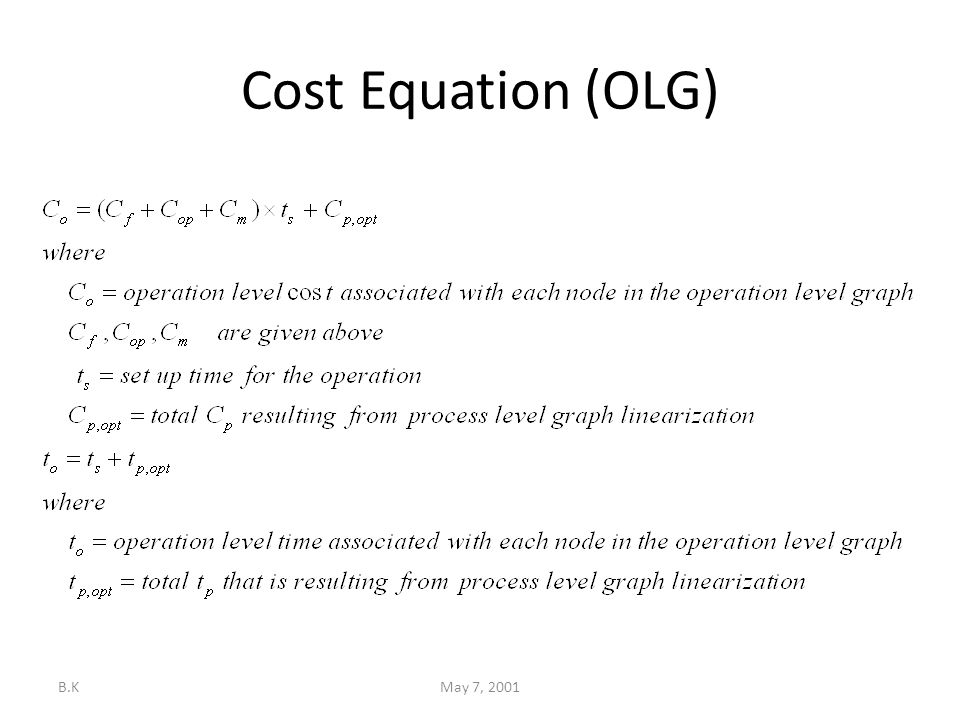 B.KMay 7, 2001 Cost Equation (OLG)