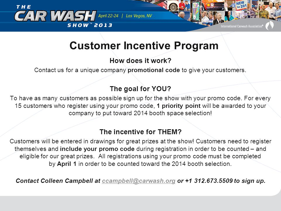 Customer Incentive Program How does it work.