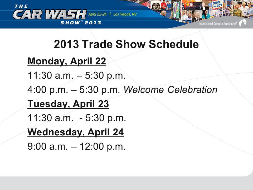 Monday, April 22 11:30 a.m. – 5:30 p.m. 4:00 p.m.