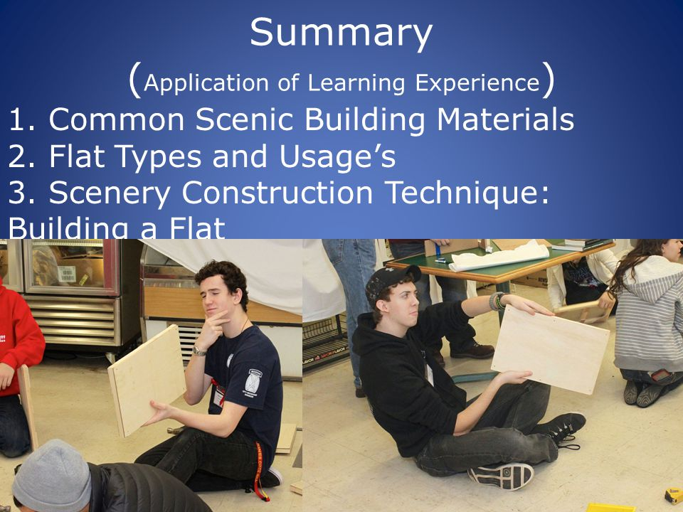 Summary ( Application of Learning Experience ) 1. Common Scenic Building Materials 2.